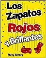 Libros para ninos: «Los zapatos  rojos y brillantes » par Smiley