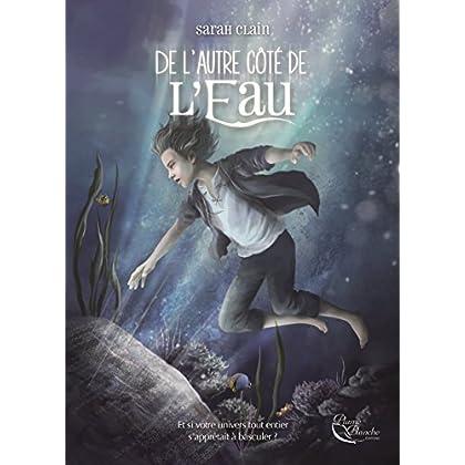 De l'Autre côté de l'Eau: Un roman jeunesse fantasy