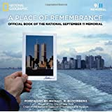 A Place of Remembrance: Official Book of the National 9/11 Memorial