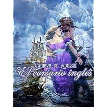 El corsario inglés (Spanish Edition)