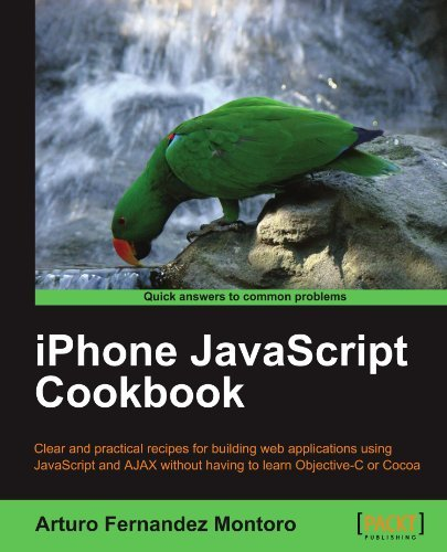 iPhone JavaScript Cookbook by Arturo Fernandez Montoro (2011-06-23)