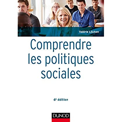 Comprendre les politiques sociales - 6e éd. (Maxi fiches t. 1)