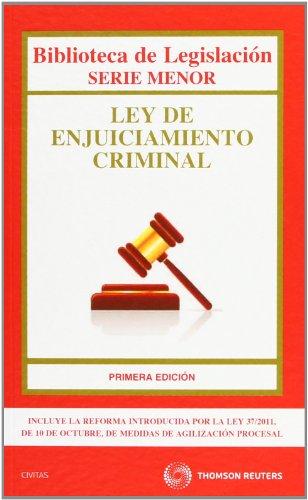 Ley de Enjuiciamiento Criminal (Biblioteca de Legislación - Serie Menor) por Departamento de Redacción Civitas