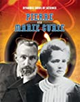 Pierre and Marie Curie (Dynamic Duos...