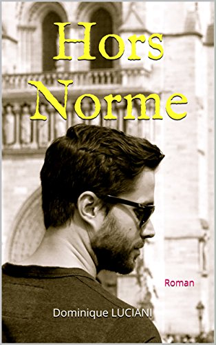Hors Norme - Dominique LUCIANI 2016