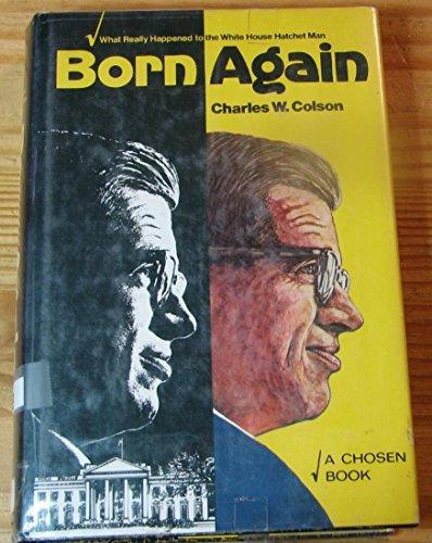 Born Again by Charles W. Colson (1976-08-02)