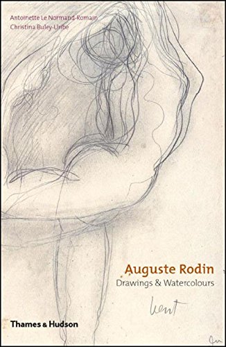 Auguste Rodin: Drawings & Watercolours: Drawings and Watercolours