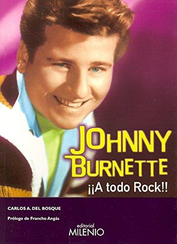 Johnny Burnette : ¡a todo rock!