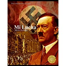 Mi Lucha: Mein Kampf - Dos Volúmenes en uno