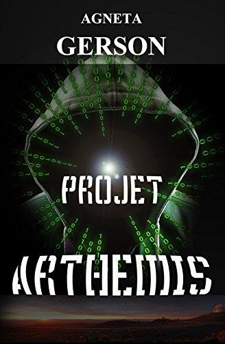 Couverture du livre PROJET ARTHEMIS - Thriller scientifique