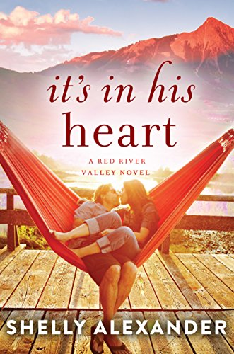 It's In His Heart (A Red River Valley Novel Book 1) (English Edition)