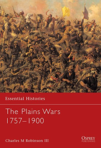 The Plains Wars 1757-1900 (Essential Histories)