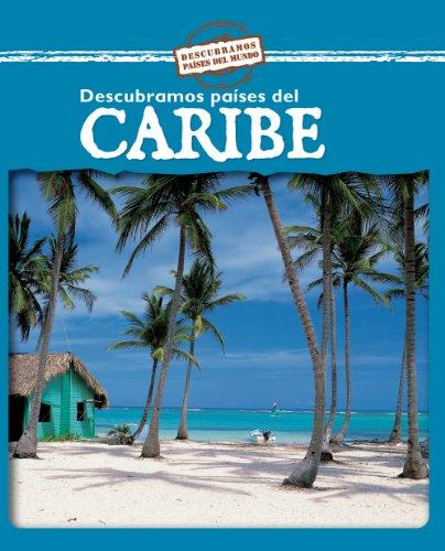 Descubramos Paises Del Caribe/Looking at Caribbean Countries (Descubramos Paises Del Mundo / Looking at Countries) por Jillian Powell