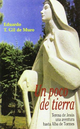 Un poco de tierra: Teresa de Jesús, una aventura hasta Alba de Tormes (KARMEL)