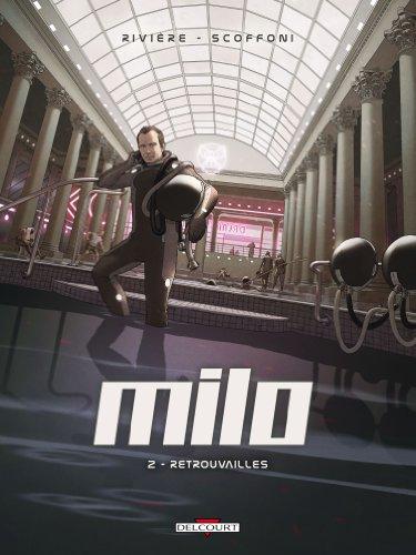 Milo, Tome 2 : Retrouvailles