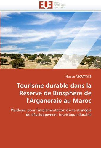 Tourisme durable dans la réserve de biosphère de l''arganeraie au maroc
