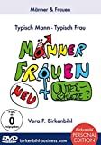Vera F. Birkenbihl - Männer & Frauen ( Typisch Mann - typisch Frau ) [ Personal Edition ]