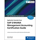 SAP S/4HANA Management Accounting Certification Guide: Application Associate Exam (SAP PRESS: englisch)
