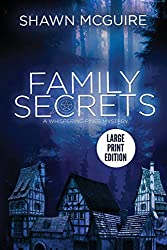 Family Secrets: A Whispering Pines Mystery (LARGE PRINT): Volume 1