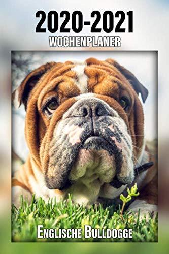 2020-2021 Wochenplaner Englische Bulldogge: 221 Seiten, DIN A5 | 2-Jahre Taschenkalender | 24 Monate | Terminplaner | Tagebuch | Terminkalender | Organizer für Hundeliebhaber