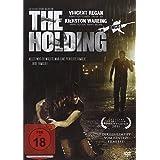 The Holding - Keiner kann entkommen ...