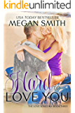 Hard To Love You (The Love Series Book 3)