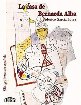 La casa de Bernarda Alba (Clásicos literatura española) eBook ...