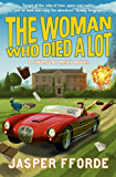 The Woman Who Died a Lot: Thursday Next Book 7