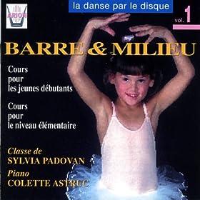 La danse par le disque, vol. 1 : Barre & milieu, classe de Sylvia Padovan (Cours pour les jeunes d�butants et cours �l�mentaire)