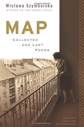 Map: Collected and Last Poems by Wislawa Szymborska (2015-06-01)