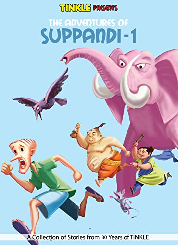 SUPPANDI (VOL-1):TINKLE COLLECTION (SUPPANDI : TINKLE COLLECTION) (English Edition)