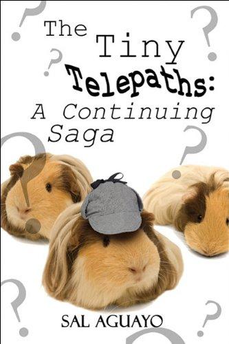 The Tiny Telepaths: A Continuing Saga