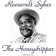 The Honeydripper (Remastered 2015)