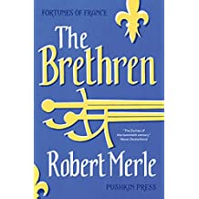 The Brethren (Fortunes of France 1)