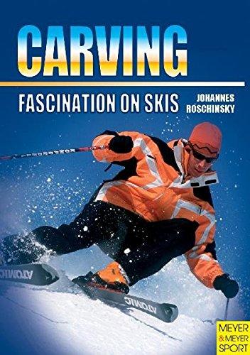 Carving - Fascination on Skis por Johannes Roschinsky