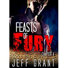 Science Fiction and Fantasy: Feasts of Fury Chapter 4: An Action Sorcery Paranormal Adventure (Dark Demon Halos New Adult Romance Thriller Mystery Short ... of Fury Chapter Series) (English Edition)
