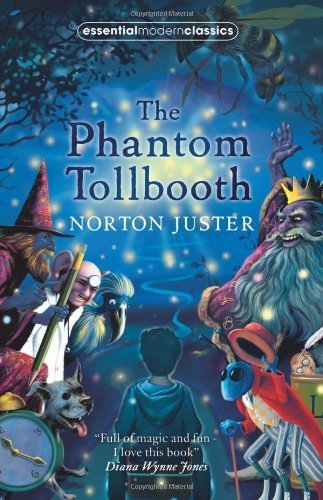 The Phantom Tollbooth (Essential Modern Classics) by Juster, Norton (2008) Paperback
