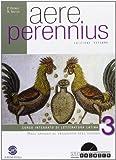 Aere perennius. Per i Licei e gli Ist. magistrali. Con espansione online: 3