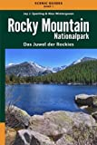 Rocky Mountain Nationalpark: Das Juwel der Rockies (Scenic Guides)