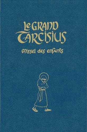 Le grand Tarcisius bleu par Les moines de Fontgombault