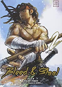 Blood & Steel Edition simple Tome 2