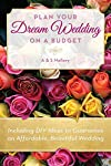 Plan Your Dream Wedding on a Budget with DIY Tips!Get this Kindle book for only $2.99. Read on your PC, Mac, Smartphone, Tablet or Kindle device.You're about to learn how to plan your dream wedding on a shoestring budget. The average wedding in North...