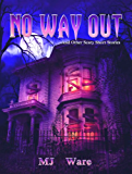No Way Out - And Other Scary Short Stories (English Edition)