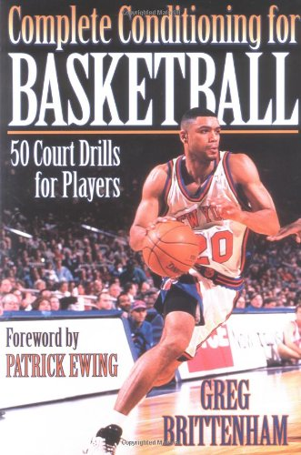 Complete Conditioning for Basketball por Greg Brittenham