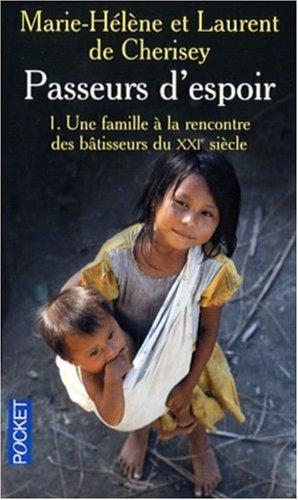 PASSEURS D ESPOIR T1 UNE FAMIL