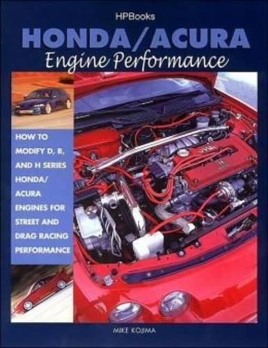 honda-acura-engine-performance-how-to-modify-d-b-and-h-series-honda-acura-engines-for-street-and-dra