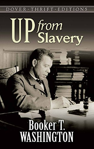 Up from Slavery (Dover Thrift Editions) (English Edition)