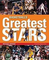 [Basketball's Greatest Stars] (By: Michael Grange) [published: November, 2013]