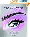 Easy on the Eyes: Eye make-up looks i...