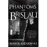 Phantoms of Breslau: An Eberhard Mock Investigation (Eberhard Mock Investigation 3) by Marek Krajewski (2011-08-04)